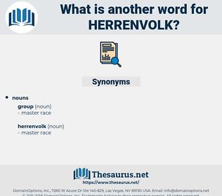 herrenvolk, synonym herrenvolk, another word for herrenvolk, words like herrenvolk, thesaurus herrenvolk