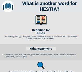 hestia, synonym hestia, another word for hestia, words like hestia, thesaurus hestia