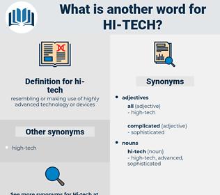 hi-tech, synonym hi-tech, another word for hi-tech, words like hi-tech, thesaurus hi-tech
