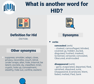 Hid, synonym Hid, another word for Hid, words like Hid, thesaurus Hid