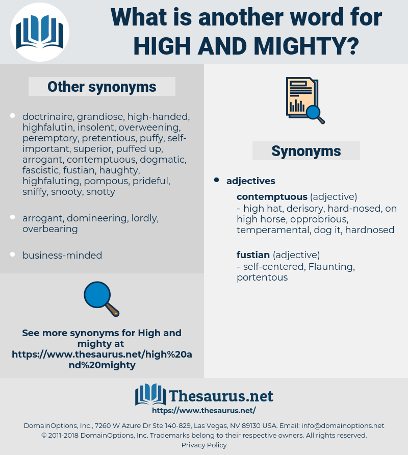 high-and-mighty, synonym high-and-mighty, another word for high-and-mighty, words like high-and-mighty, thesaurus high-and-mighty