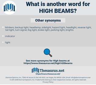 high beams, synonym high beams, another word for high beams, words like high beams, thesaurus high beams