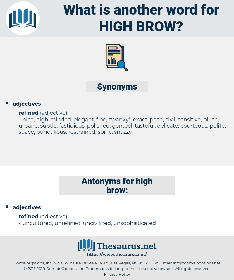 high-brow, synonym high-brow, another word for high-brow, words like high-brow, thesaurus high-brow
