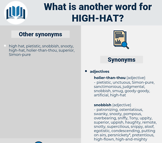 high hat, synonym high hat, another word for high hat, words like high hat, thesaurus high hat
