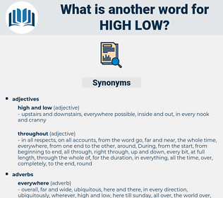 high low, synonym high low, another word for high low, words like high low, thesaurus high low