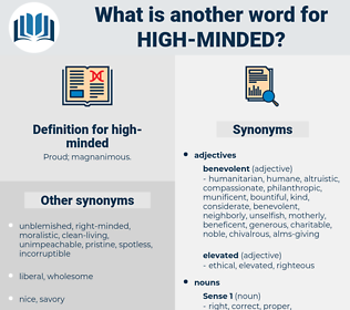 high minded, synonym high minded, another word for high minded, words like high minded, thesaurus high minded