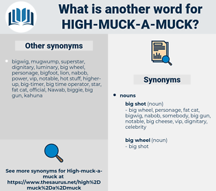 high-muck-a-muck, synonym high-muck-a-muck, another word for high-muck-a-muck, words like high-muck-a-muck, thesaurus high-muck-a-muck