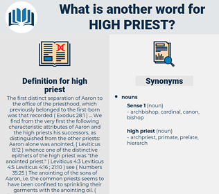 high priest, synonym high priest, another word for high priest, words like high priest, thesaurus high priest