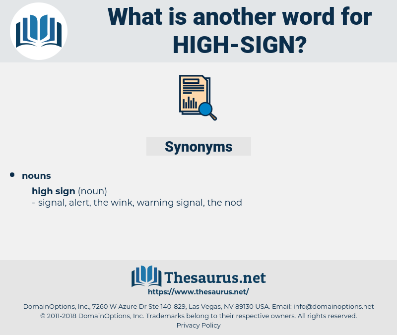 high sign, synonym high sign, another word for high sign, words like high sign, thesaurus high sign