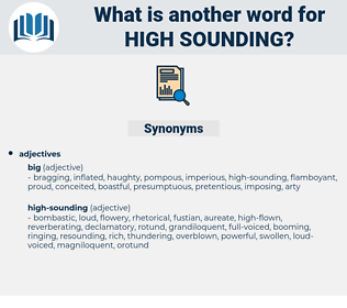 high-sounding, synonym high-sounding, another word for high-sounding, words like high-sounding, thesaurus high-sounding