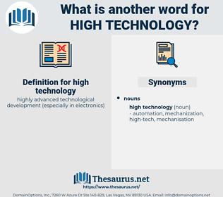 high technology, synonym high technology, another word for high technology, words like high technology, thesaurus high technology
