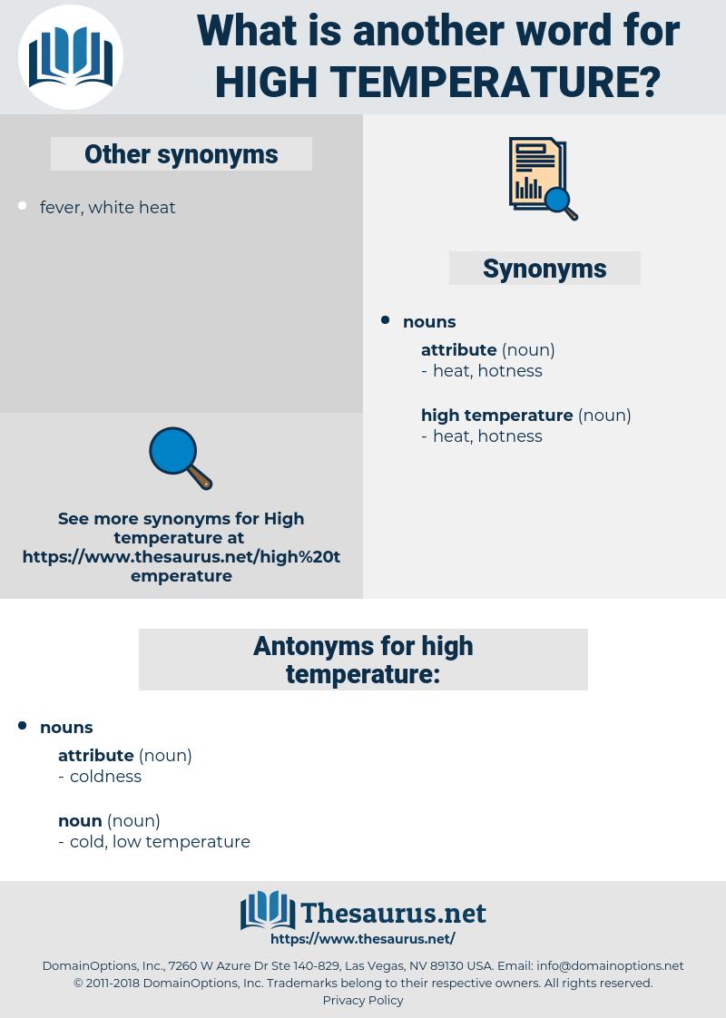 high temperature, synonym high temperature, another word for high temperature, words like high temperature, thesaurus high temperature