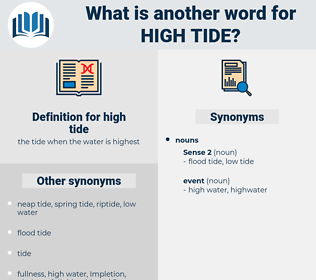 high tide, synonym high tide, another word for high tide, words like high tide, thesaurus high tide