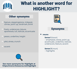 highlight, synonym highlight, another word for highlight, words like highlight, thesaurus highlight