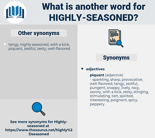 highly seasoned, synonym highly seasoned, another word for highly seasoned, words like highly seasoned, thesaurus highly seasoned