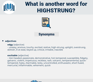 highstrung, synonym highstrung, another word for highstrung, words like highstrung, thesaurus highstrung