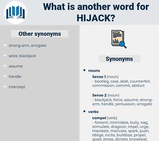 hijack, synonym hijack, another word for hijack, words like hijack, thesaurus hijack