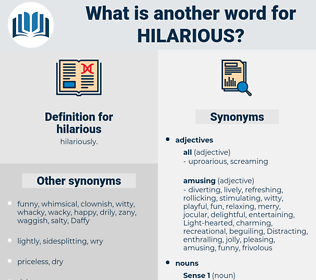 hilarious, synonym hilarious, another word for hilarious, words like hilarious, thesaurus hilarious