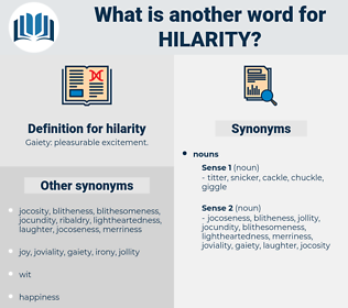 hilarity, synonym hilarity, another word for hilarity, words like hilarity, thesaurus hilarity