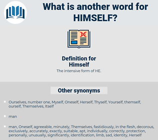 Himself, synonym Himself, another word for Himself, words like Himself, thesaurus Himself