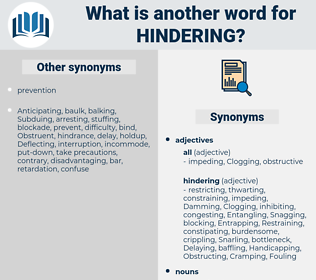 hindering, synonym hindering, another word for hindering, words like hindering, thesaurus hindering