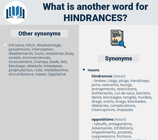 hindrances, synonym hindrances, another word for hindrances, words like hindrances, thesaurus hindrances