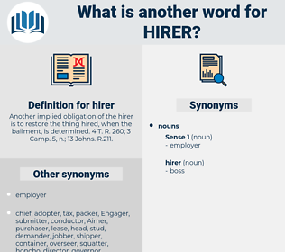 hirer, synonym hirer, another word for hirer, words like hirer, thesaurus hirer