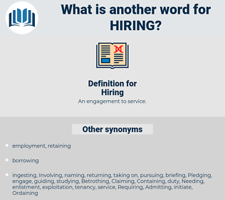 Hiring, synonym Hiring, another word for Hiring, words like Hiring, thesaurus Hiring