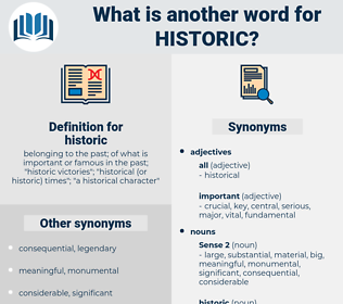 historic, synonym historic, another word for historic, words like historic, thesaurus historic
