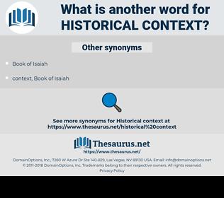 historical context, synonym historical context, another word for historical context, words like historical context, thesaurus historical context