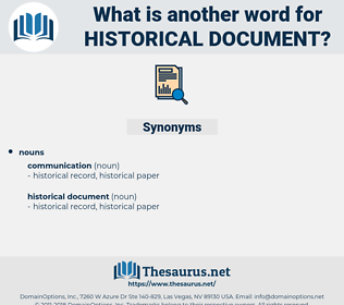 historical document, synonym historical document, another word for historical document, words like historical document, thesaurus historical document