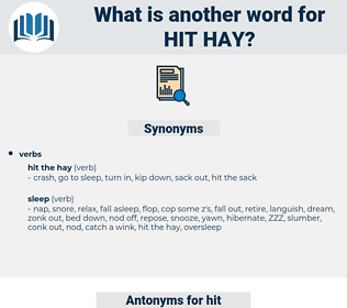 hit hay, synonym hit hay, another word for hit hay, words like hit hay, thesaurus hit hay