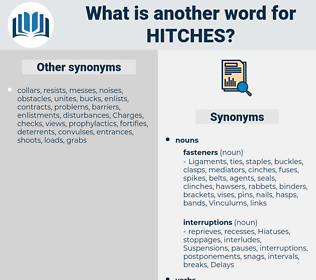 hitches, synonym hitches, another word for hitches, words like hitches, thesaurus hitches