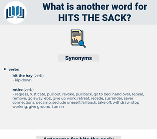 hits the sack, synonym hits the sack, another word for hits the sack, words like hits the sack, thesaurus hits the sack
