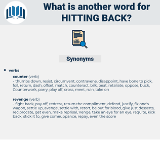 hitting back, synonym hitting back, another word for hitting back, words like hitting back, thesaurus hitting back