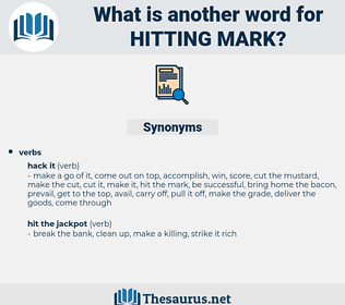 hitting mark, synonym hitting mark, another word for hitting mark, words like hitting mark, thesaurus hitting mark