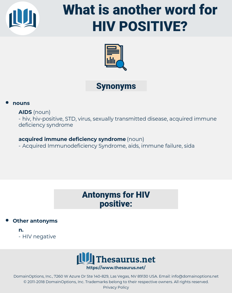 HIV positive, synonym HIV positive, another word for HIV positive, words like HIV positive, thesaurus HIV positive