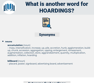 hoardings, synonym hoardings, another word for hoardings, words like hoardings, thesaurus hoardings