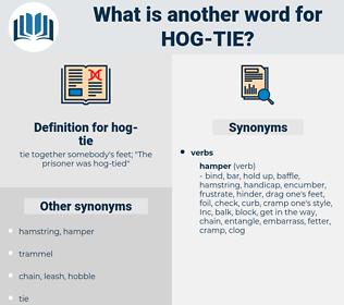 hog tie, synonym hog tie, another word for hog tie, words like hog tie, thesaurus hog tie