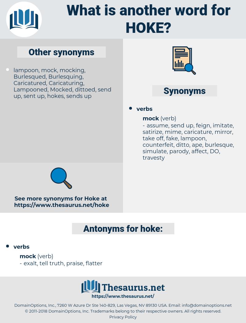 hoke, synonym hoke, another word for hoke, words like hoke, thesaurus hoke