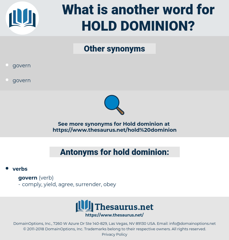 hold dominion, synonym hold dominion, another word for hold dominion, words like hold dominion, thesaurus hold dominion