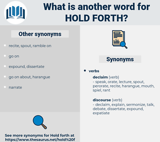 hold forth, synonym hold forth, another word for hold forth, words like hold forth, thesaurus hold forth