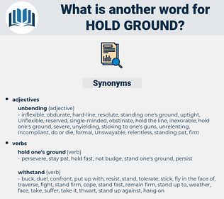 hold ground, synonym hold ground, another word for hold ground, words like hold ground, thesaurus hold ground