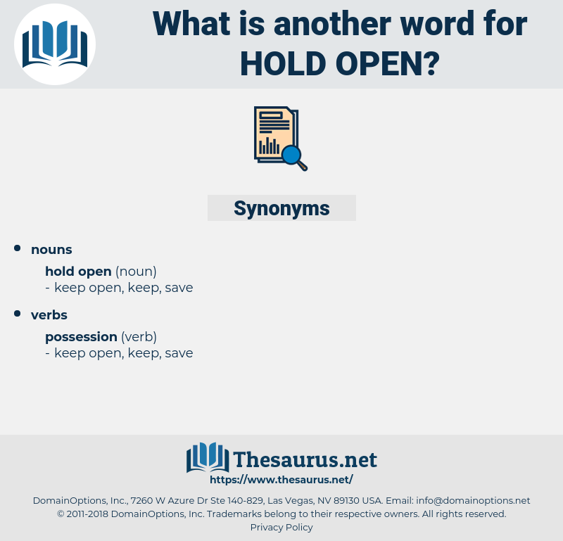 hold open, synonym hold open, another word for hold open, words like hold open, thesaurus hold open