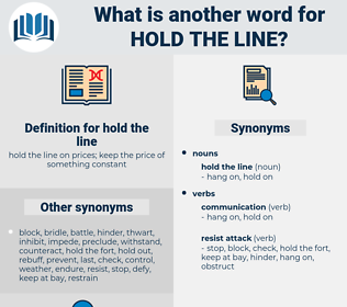 hold the line, synonym hold the line, another word for hold the line, words like hold the line, thesaurus hold the line