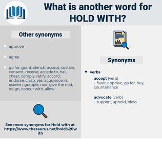 hold with, synonym hold with, another word for hold with, words like hold with, thesaurus hold with