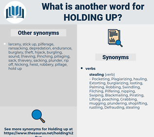 holding up, synonym holding up, another word for holding up, words like holding up, thesaurus holding up