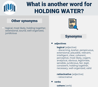 holding water, synonym holding water, another word for holding water, words like holding water, thesaurus holding water