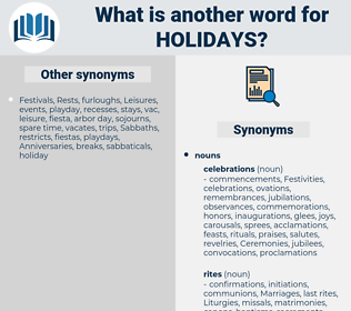 Holidays, synonym Holidays, another word for Holidays, words like Holidays, thesaurus Holidays