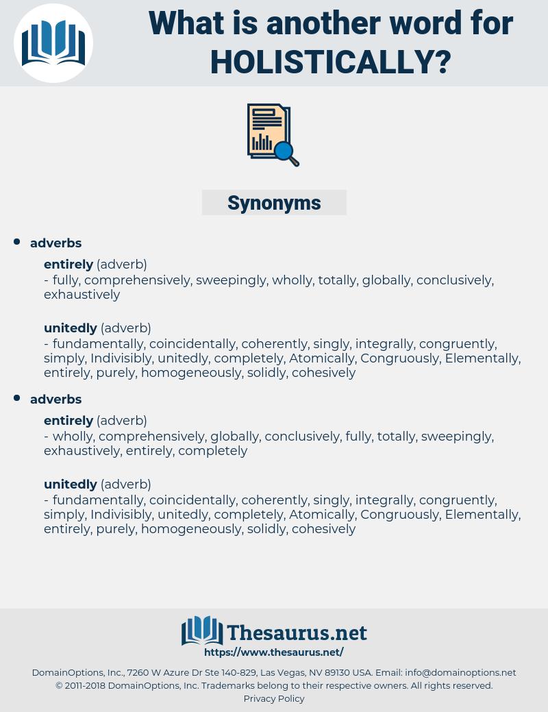 holistically, synonym holistically, another word for holistically, words like holistically, thesaurus holistically